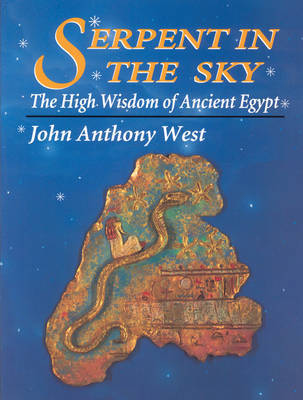 Serpent in the Sky by John Anthony West image