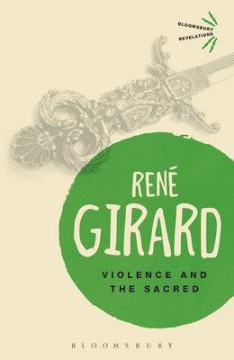 Violence and the Sacred by Rene Girard