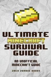 The Ultimate Minecraft Survival Guide by Zack Zombie Books image