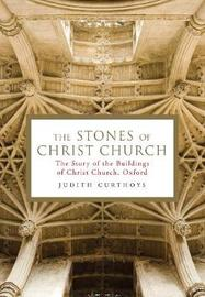 The Stones of Christ Church by Judith Curthoys image