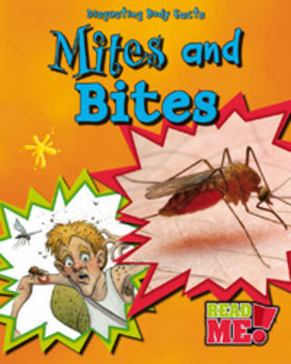 Mites and Bites by Angela Royston image