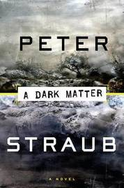 A Dark Matter by Peter Straub image