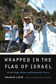 Wrapped in the Flag of Israel by Smadar Lavie