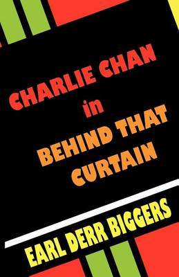 Charlie Chan in Behind That Curtain by Earl Derr Biggers image