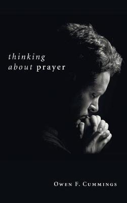 Thinking about Prayer by Owen F. Cummings image
