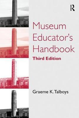 Museum Educator's Handbook by Graeme K Talboys image
