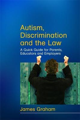 Autism, Discrimination and the Law by James Graham image