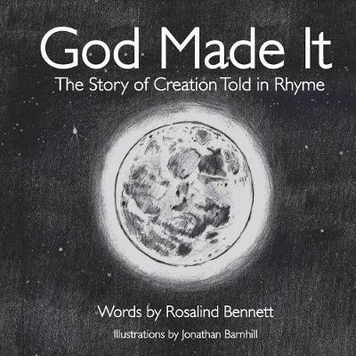God Made It by Rosalind Bennett
