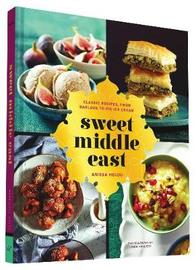 Sweet Middle East by Anissa Helou