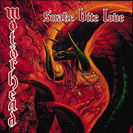 Snake Bite Love by Motorhead