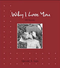 Why I Love You by Gregory E. Lang