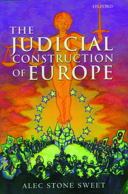 The Judicial Construction of Europe by Alec Stone Sweet image