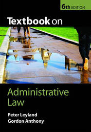 Textbook on Administrative Law by Peter Leyland image