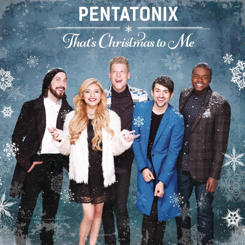 That's Christmas to Me by Pentatonix image