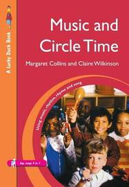 Music and Circle Time by Margaret Collins