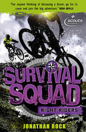 Survival Squad: Night Riders by Jonathan Rock