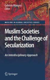 Muslim Societies and the Challenge of Secularization: An Interdisciplinary Approach