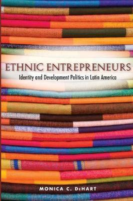 Ethnic Entrepreneurs by Monica C. DeHart image