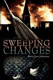 Sweeping Changes by Mara Johnstone