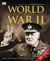 World War II: the Definitive Visual Guide by DK