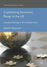 Capitalising Economic Power in the US by Mattia Tassinari