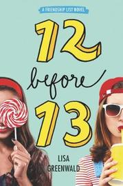 12 Before 13 by Greenwald