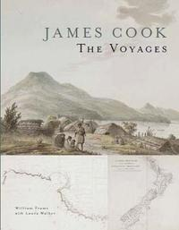 James Cook - The Voyages by W Walker L. Frame