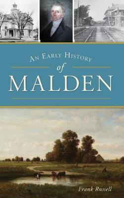 An Early History of Malden by Frank Russell image