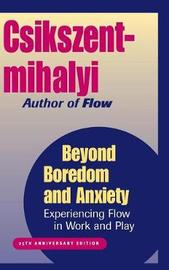 Beyond Boredom and Anxiety by Mihaly Csikszentmihalyi image