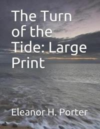 The Turn of the Tide by Eleanor H Porter