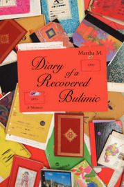 Diary of a Recovered Bulimic by Martha M. image
