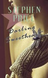 Darling Sweetheart by Stephen Price image