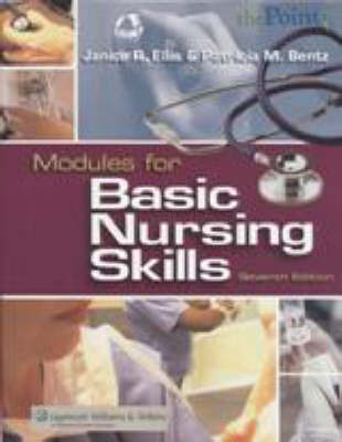 Modules for Basic Nursing Care by Janice Rider Ellis, RN, PhD, ANEF
