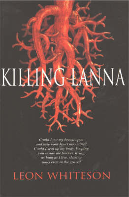 Killing Lanna by Leon Whiteson