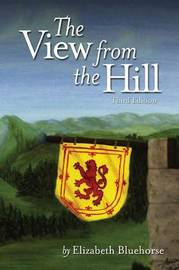The View From the Hill by Elizabeth Bluehorse