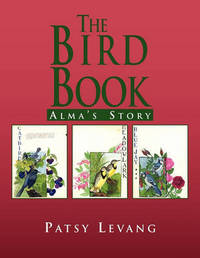 The Bird Book by Patsy Levang