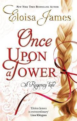 Once Upon a Tower by Eloisa James image