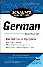 Schaum's Easy Outline of German, Second Edition by Elke Gschossmann-Hendershot