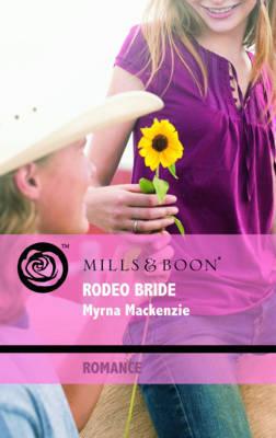 Rodeo Bride by Myrna MacKenzie image
