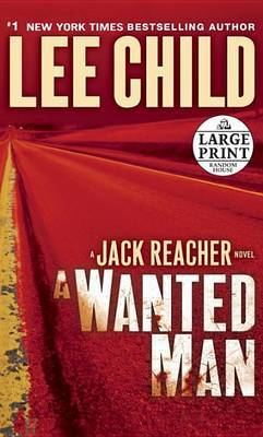 A Wanted Man (US Ed.) by Lee Child