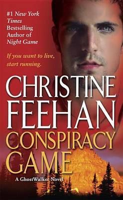 Conspiracy Game (GhostWalker #4) by Christine Feehan