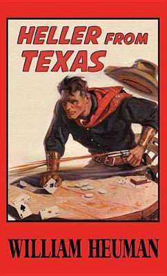Heller from Texas by William Heuman