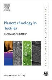 Nanotechnology in Textiles by Rajesh Mishra