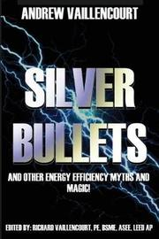 Silver Bullets by Andrew Vaillencourt