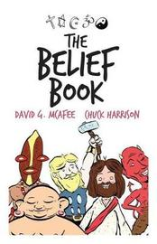 The Belief Book by Chuck Harrison