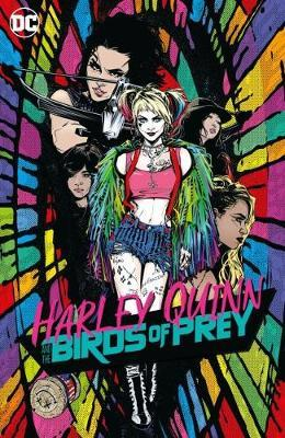 Harley Quinn and the Birds of Prey by Various ~