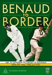 Benaud To Border on DVD