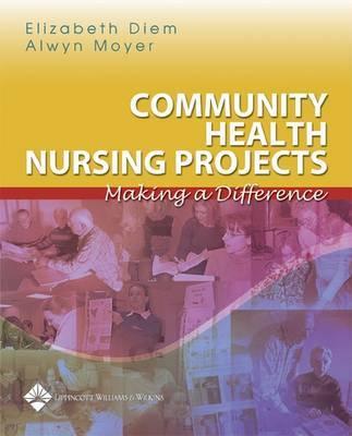 Community Health Nursing Projects: Making a Difference by Elizabeth Diem image