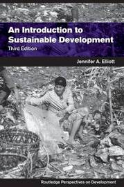 An Introduction to Sustainable Development by Jennifer A. Elliott image