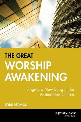 The Great Worship Awakening by Robb Redman